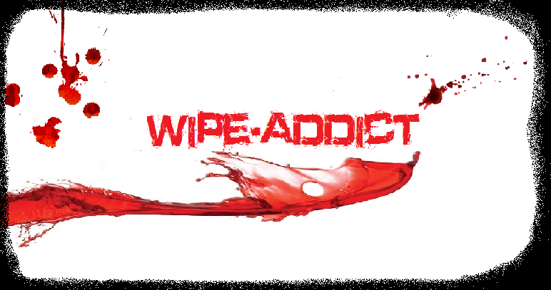 wipe addict Index du Forum