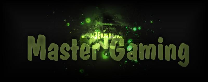 - Master Gaming - Index du Forum