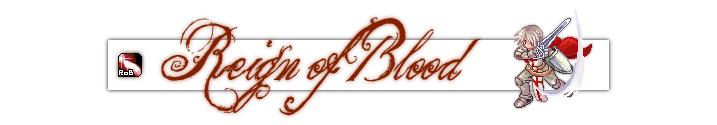 Forum Reign of Blood Index du Forum