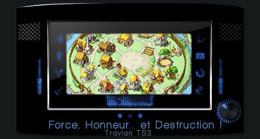 Force, Honneur, Destruction Index du Forum