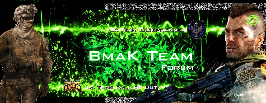BmaK™ Team Index du Forum