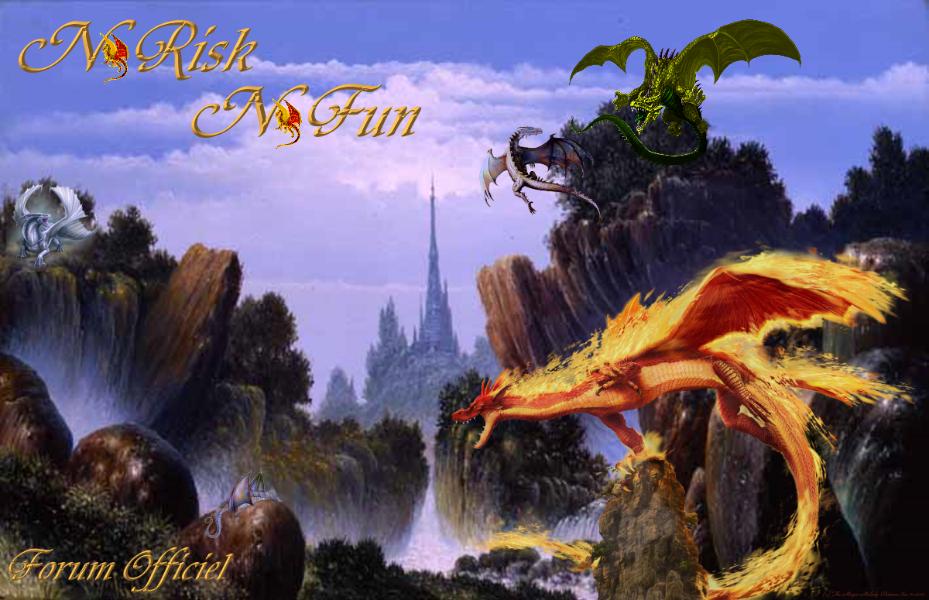 no risk no fun Index du Forum