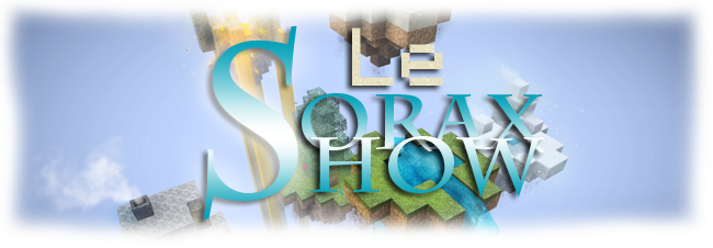Le sorax show Index du Forum