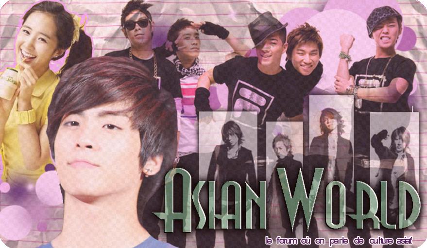 ~ Asian World ~  Index du Forum