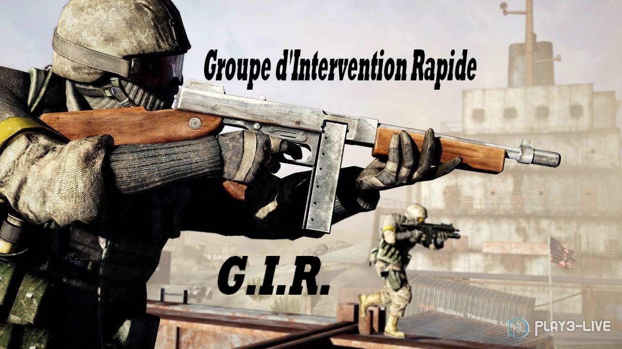 Groupe d'Intervention Rapide [GIR] Index du Forum