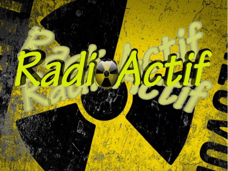 ☢ RadioActif ☢ Index du Forum