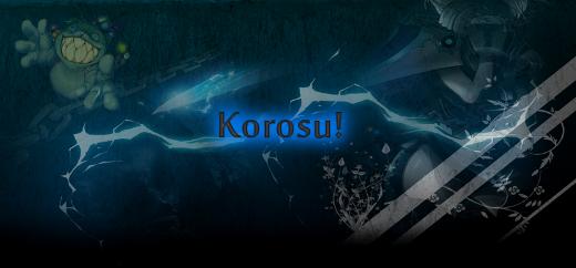 Korosu! Index du Forum