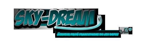 sky-dream serveur privés Index du Forum