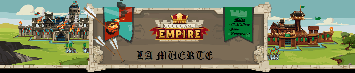 la muerte good game empire Index du Forum